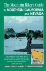The Mountain Biker s Guide to Northern California and Nevada (Dennis Coello s America By Mountain Bike)
