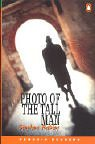 *PHOTO OF THE TALL MAN             PGRN3 (Penguin Readers (Graded Readers))の詳細を見る