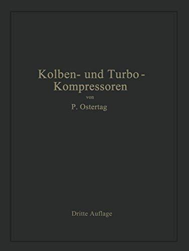 Kolben- und Turbo-Kompressoren: Theorie und Konstruktion