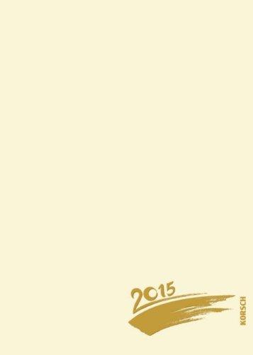 Foto-Malen-Basteln A5 chamois mit Folienprägung 2015: Kalender zum Selbstgestalten