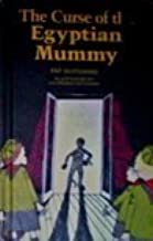 The Curse of the Egyptian Mummy by Pat Hutchins (1983-10-01)