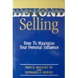 Beyond Selling: How to Maximize Your Personal Influence