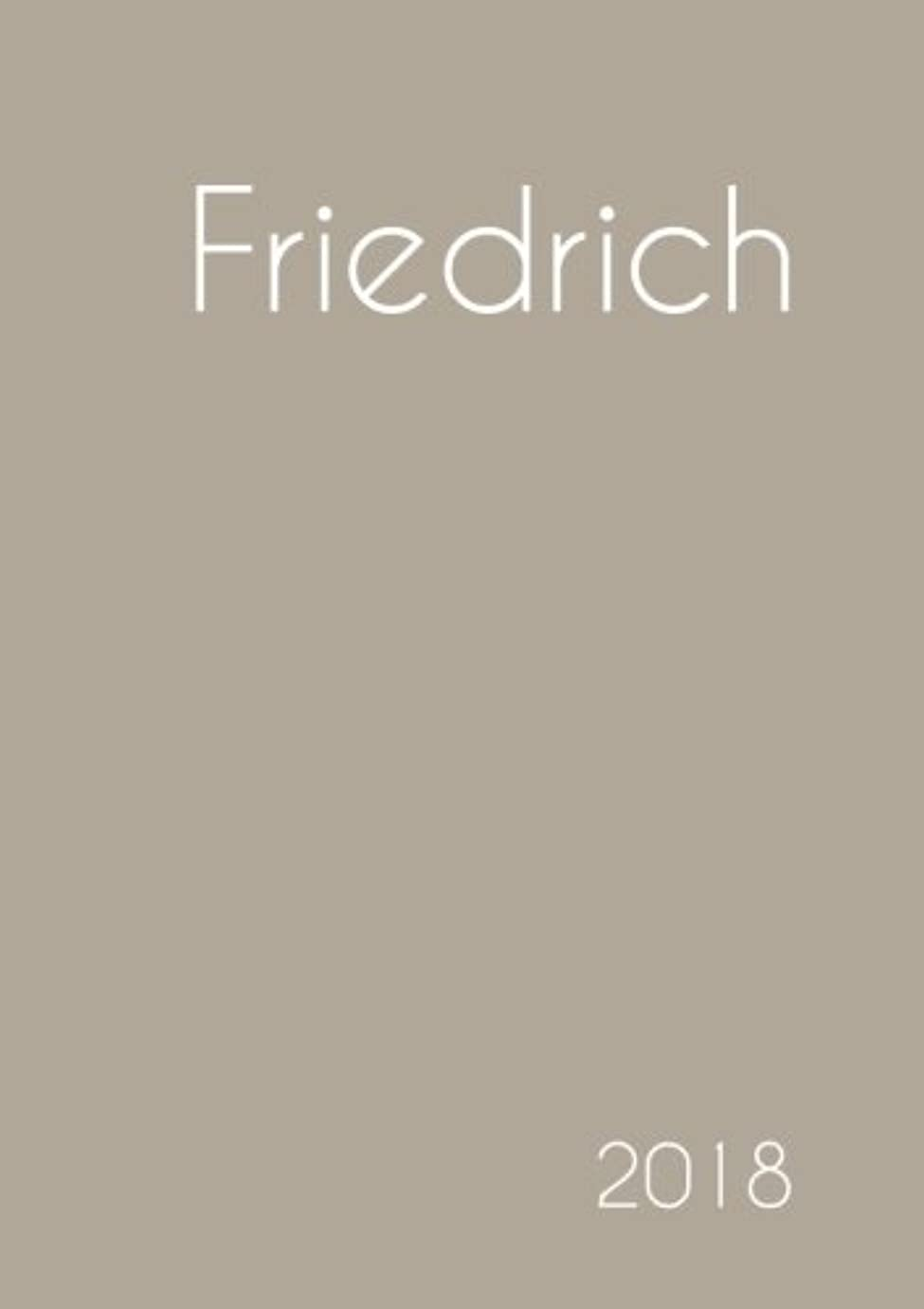 蒸し器バラ色憂鬱2018: Namenskalender 2018 - Friedrich - DIN A5 - eine Woche pro Doppelseite