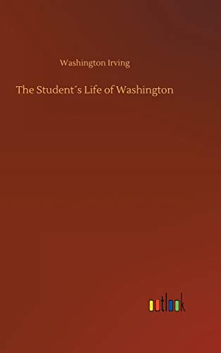 Download The Student´s Life of Washington 3732691683