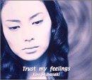 Trust my feelings 歌詞