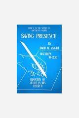Saving Presence : Exploring the Ministry of Jesus in His Church (Gospel of Matthew Spiritual Growth Program) Paperback