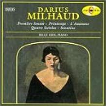 Milhaud: Premeire Sonate / Printemps / L'automne / Quatre Sketches / Sonatine