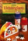Brunnen-Reihe, Lichterglanz. Tischlichter & Laternen für Weihnachten.