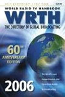 World Radio TV Handbook WRTH: The Directory of Global Broadcasting