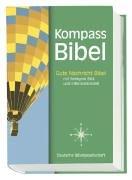 Kompass Bibel: Gute Nachricht Bibel mit den Spätschriften des Alten Testaments und farbigem Bild- und Informationsteil