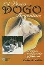 el dogo argentino