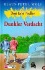 Bd.8, Dunkler Verdacht