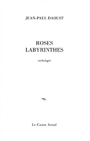 Roses labyrinthes