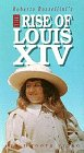 The Rise of Louis XIV [VHS]