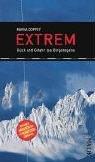 Extrem: Glück und Gefahr des Bergsteigens