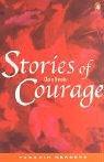 *STORIES OF COURAGE PGRN3 (Penguin Readers (Graded Readers))