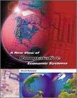 A New View of Comparative Economics (Harcourt Series in Economics)