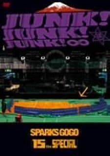 SPARKS GO GO 15th SPECIAL JUNK!JUNK!JUNK! [DVD]