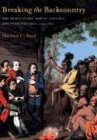 Ward, M: Breaking the Backcountry: Seven Years War In Virginia And Pennsylvania 1754-1765