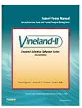 Vineland Adaptive Behavior Scales, Second Edition (Vineland-II)