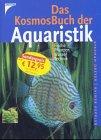 Das Kosmos-Buch der Aquaristik