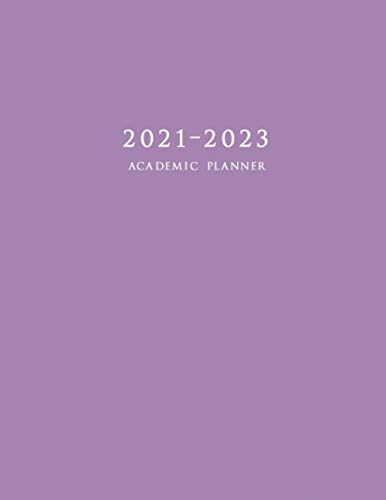 2021-2023 Academic Planner: Large Two Year Monthly Planner with Inspirational Quotes and Purple Cover (July 2021 - June 2023)