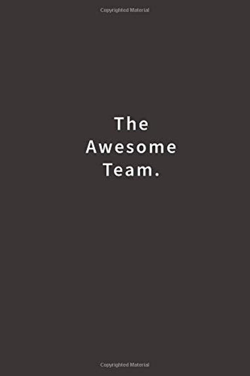 情熱ハブブ艶The Awesome Team.: Lined notebook