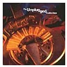 Unplugged Collection, Vol. 1 [LIVE]