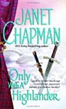 5 Janet Chapman HIGHLANDER book set: CHARMING THE HIGHLANDER / LOVING THE HIGHLANDER / WEDDING THE HIGHLANDER / TEMPTING THE HIGHLANDER / and ONLY WITH A HIGHLANDER