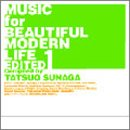 MUSIC for BEAUTIFUL MODERN LIFE EDITED1