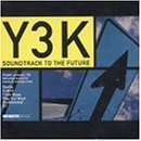 Y3K: Soundtrack To The Future