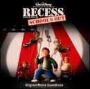 Recess: School's Out (Original Movie Soundtrack)
