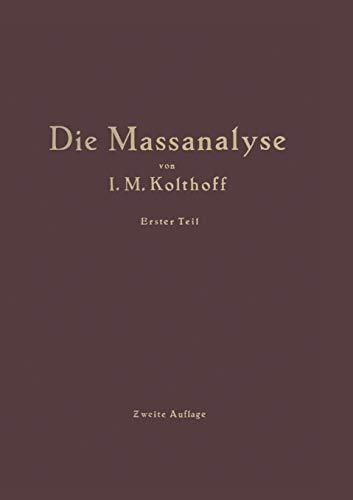 Die Theoretischen Grundlagen der Massanalyse (German Edition)