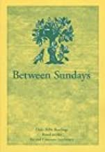 Between Sundays (Daily Bible Readings Based on the Revised Common Lectionary)