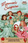 Marmee's Surprise: A Little Women Story (Step into Reading)