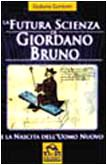 La futura scienza di Giordano Bruno e la nascita dell'uomo nuovo