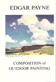Composition of Outdoor Painting by Edgar Payne