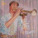 Jazz After Hours: Best of Jazz Trumpet