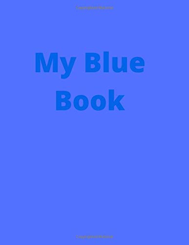 My Blue Book: Ruled 8.5X11