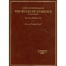 Cases and Materials on The Rules of Evidence (American Casebooks) 4th (forth) edition