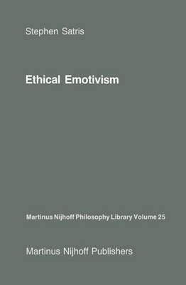 [(Ethical Emotivism)] [By (author) Stephen Satris] published on (September, 2011)