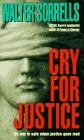 Cry for Justice 0380780216 Book Cover