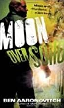 Moon Over Soho Publisher: Del Rey; Original edition