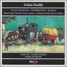 Kodaly: Chamber Works- Sonata for Cello Solo / Duo for Violin and Cello