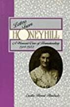 Letters from Honeyhill: A Woman's View of Homesteading, 1914-1922 (The Pruett Series)