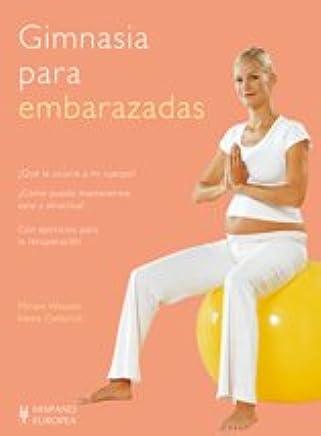 Gimnasia para embarazadas / Gymnastics for Pregnant Women ...