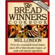 The Bread Winners Cookbook: Forty-Five Remarkable Bread Bakers Share 200 of Their Favorite Recipes--All Made With Natural Ingredients. 0671470515 Book Cover