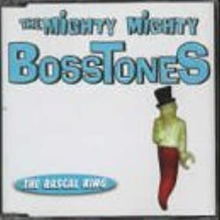 Rascal King [CD 2] by Mighty Mighty Bosstones (1998-06-24)