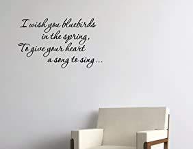 Pegatinas de pared con frases I Wish You Bluebirds en la primavera, para dar a tu corazón una canción para cantar. Vinilo adhesivo para pared con cita frase