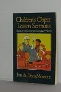 Children's Object Lesson Sermons Based on the Common Lectionary Year B (1984-10-03)